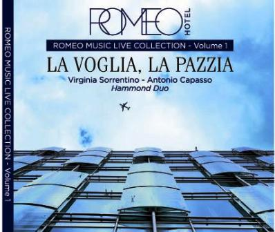 Nasce la compilation di ROMEO hotel: musiche d'autore e arrangiamenti contemporanei di Virginia Sorrentino e Antonio Capasso