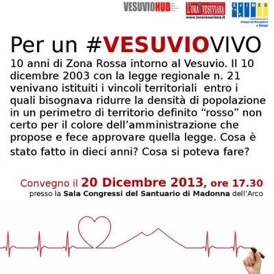 Per un #VESUVIOVIVO. Il 20 dicembre a Sant'Anastasia il convegno su Zona Rossa e sviluppo dell'area vesuviana