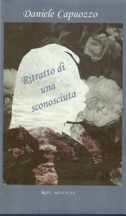 """""""Ritratto di una sconosciuta"""" di Daniele Capuozzo"""