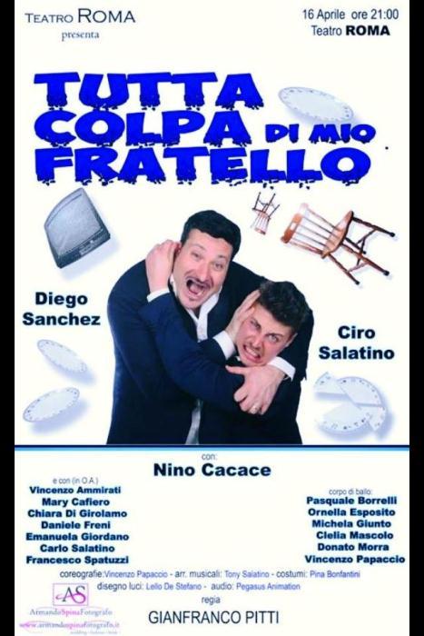 Teatro Roma di Portici presenta: Tutta colpa di mio fratello!