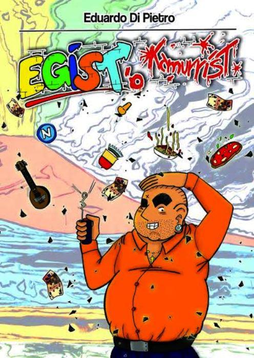 """In occasione del Napoli Comicon verrà presentato """"Egist 'O Kamurrist"""", la raccolta di storie contro la camorra"""