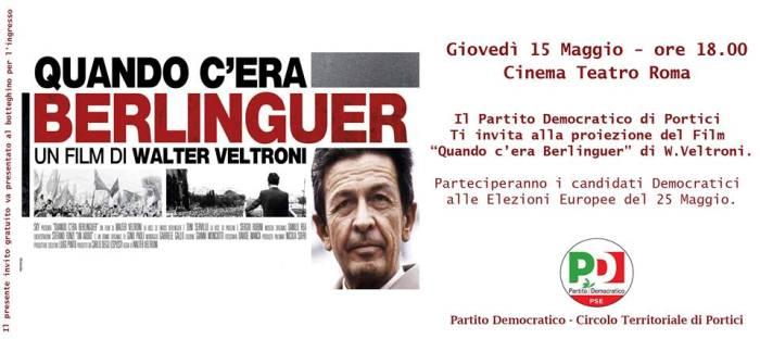 """""""Quando c'era Berlinguer"""": il film di W. Veltroni al Cinema """"Roma"""" di Portici"""