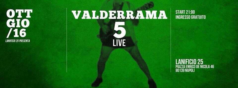 Napoli, 16 ottobre: il Lanificio25 ospita il rock dei Valderrama5