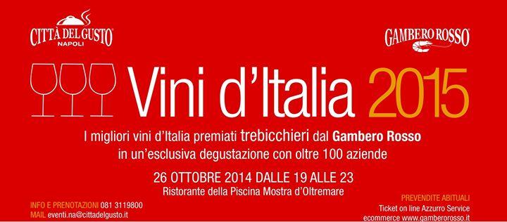 Vini d'Italia 2015, sbarcano a Napoli i migliori vini premiati Trebicchieri del Gambero Rosso