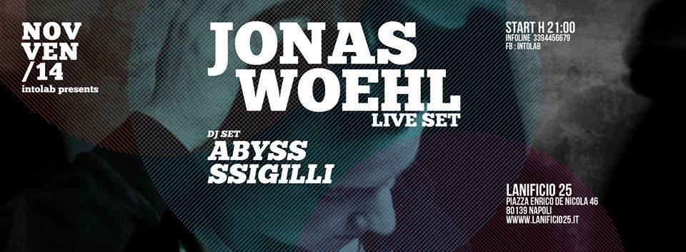 14 novembre, Intolab presenta Jonas Woehl @ Lanificio25 di Napoli