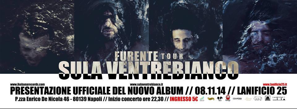 """8 novembre: """"Furente"""", il nuovo album dei Sula Ventrebianco… live @ Lanificio 25"""