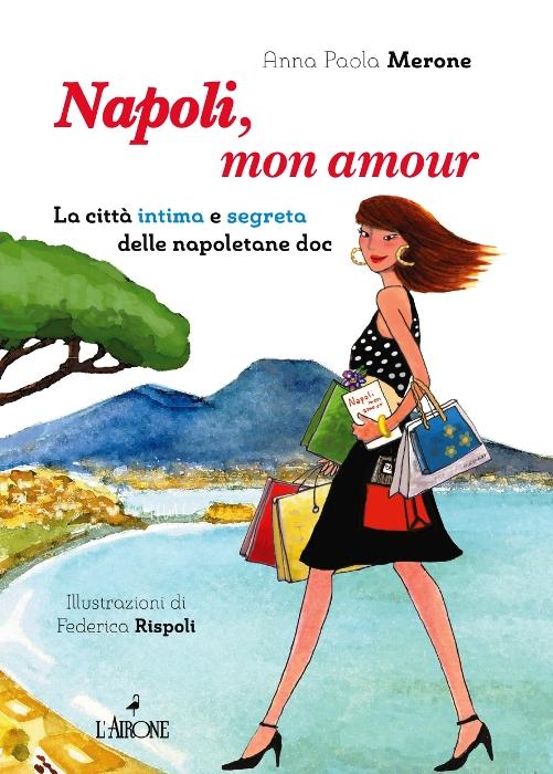 """Al Pan la presentazione del libro di Anna Paola Merone """"Napoli"""