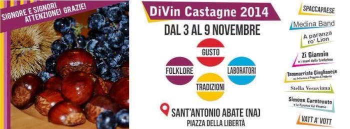 Divin Castagne, fino al 9 Novembre a Sant'Anatonio Abate tra spettacoli e food di qualità