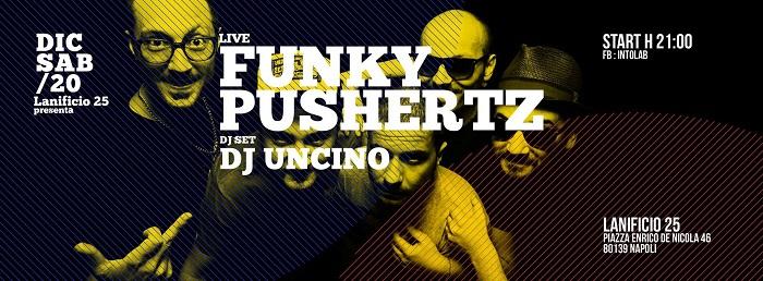 Sabato 20 dicembre arriva il funk dei Funky Pushertz al Lanificio 25