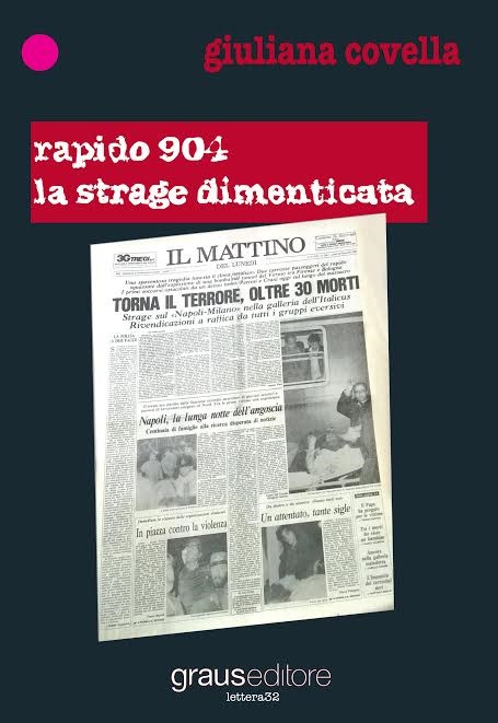 """""""Rapido 904, la strage dimenticata"""". Giuliana Covella presenta il suo libro a Volla"""