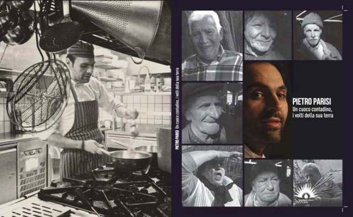 """""""Pietro Parisi. Un cuoco contadino, i volti della sua terra"""" l'omaggio di un maestro alla Sua Terra"""
