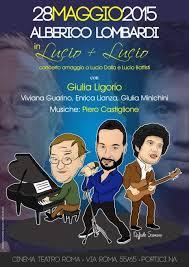 Tra Lucio e Lucio, a Villa Savonarola Alberico Lombardi interpreta Battisti e Dalla