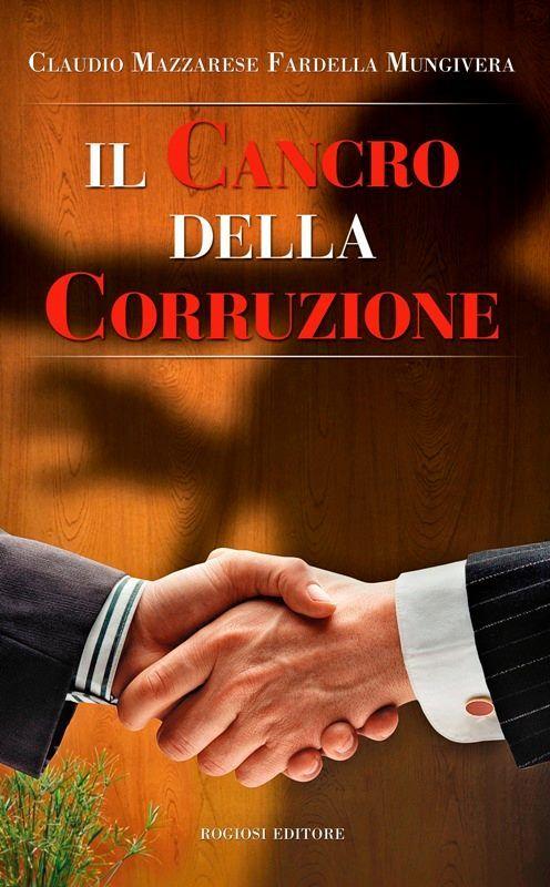 """Cercola, """"Il cancro della corruzione"""": domani la presentazione del libro presso la biblioteca Siani"""