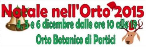 Natale nell'orto 2015 di scena dal 4 al 6 Dicembre nell'Orto Botanico di Portici