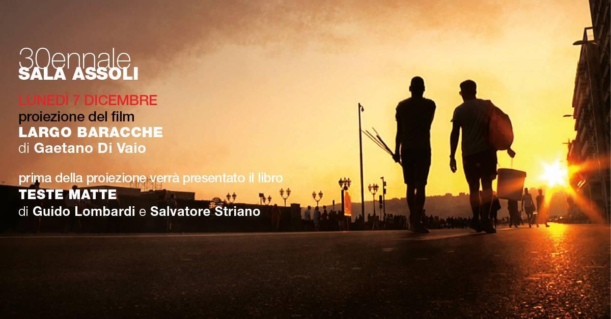 Gaetano Di Vaio e Peppe Lanzetta presentano Largo Baracche