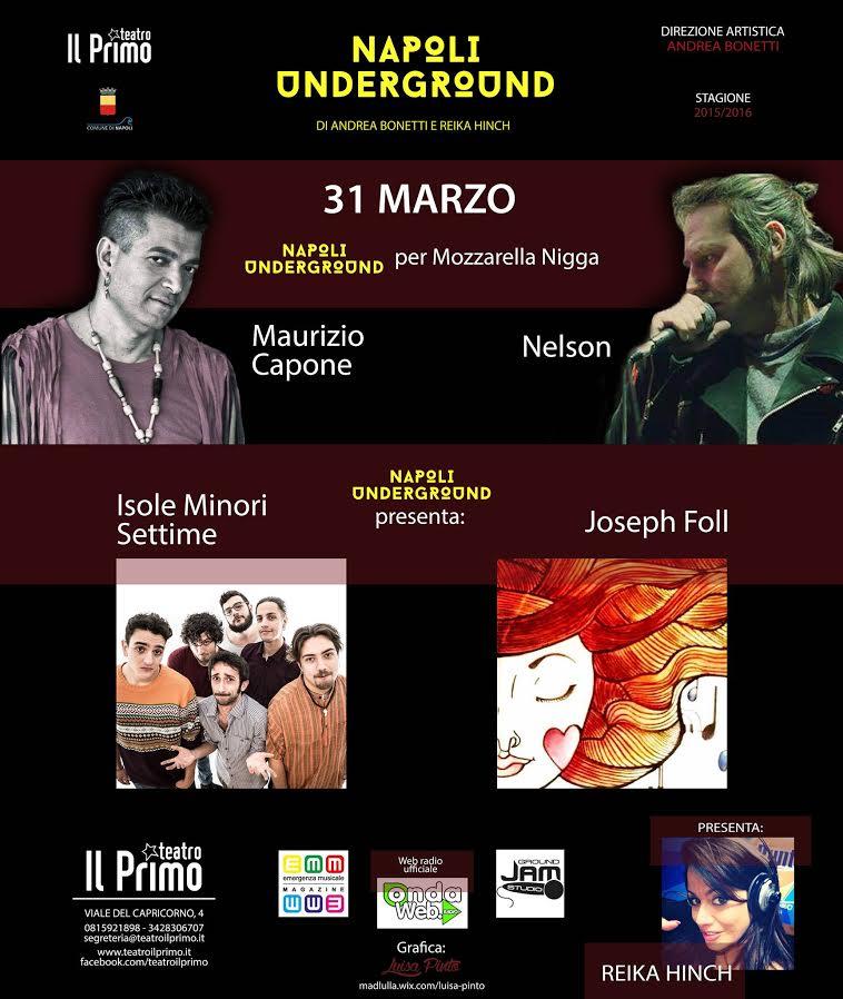 NAPOLI UNDERGROUND – La musica a teatro: parte la rassegna rassegna musicale di Andrea Bonetti e Reika Hinch