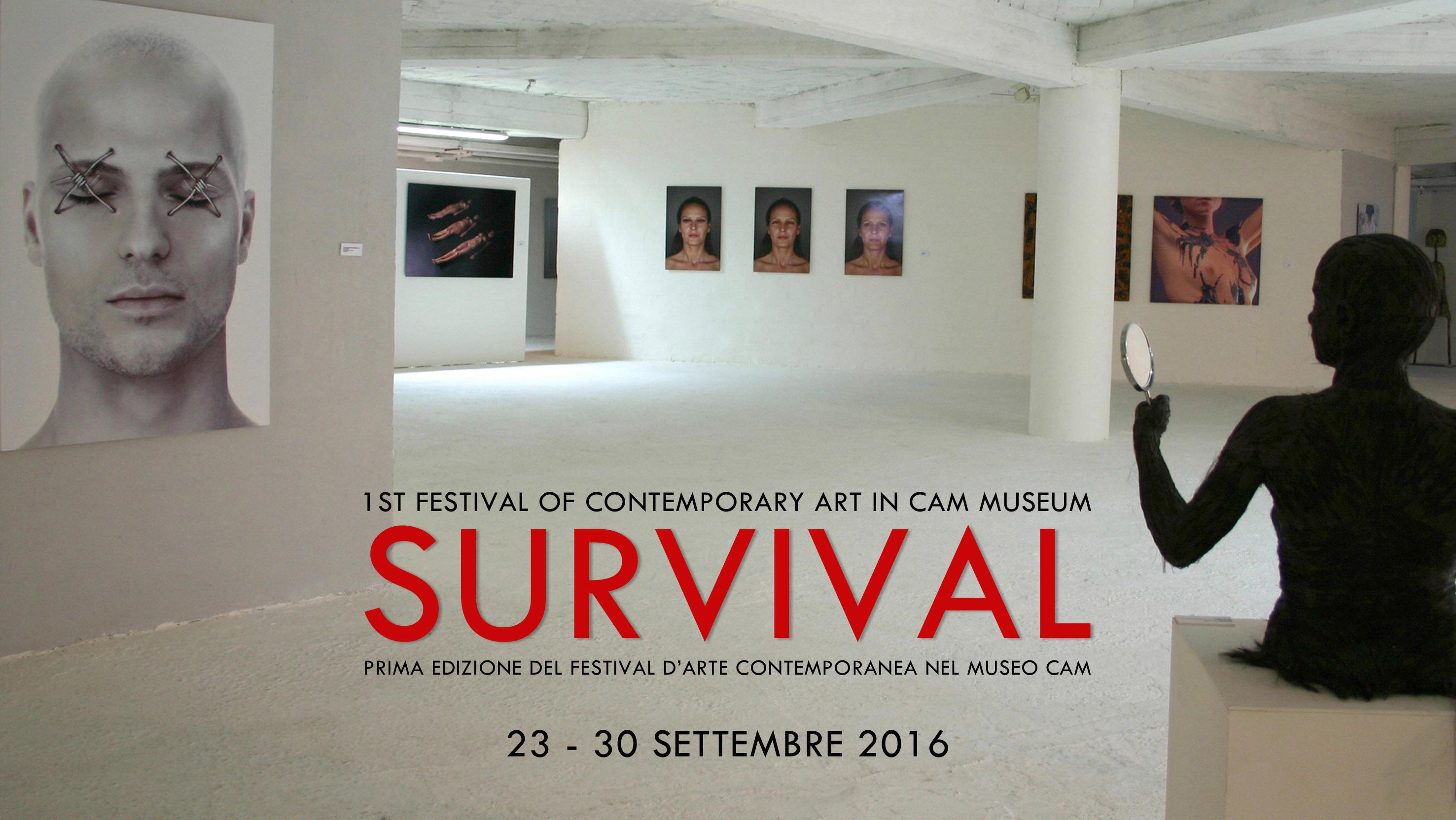"""CAM MUSEUM FACTORY organizza """"SURVIVAL"""", il festival della sopravvivenza dell'arte contemporanea nella società di oggi"""
