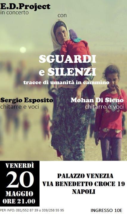 Nella splendida cornice di Palazzo Venezia: GUARDI e Silenzi Tracce di umanità in cammino con Sergio Esposito (chitarre e voce) Mohan Di Sieno (chitarre,voce)