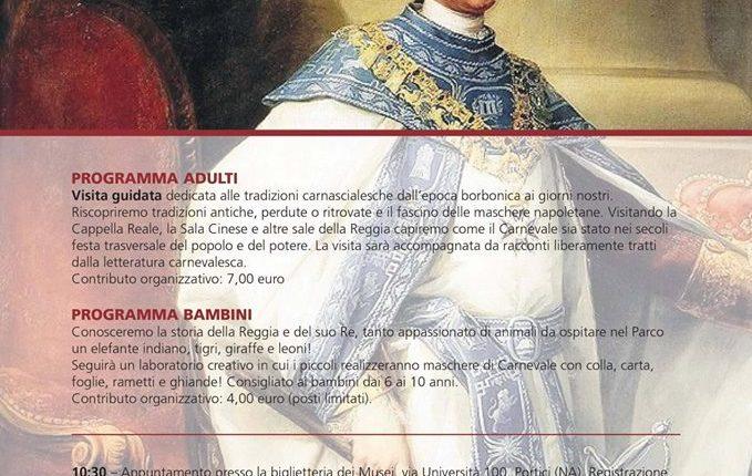 """A Portici """"La Reggia in maschera: storie di Carnevale per grandi e bambini"""""""