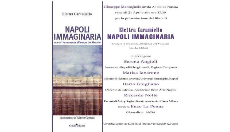 Al Blu di Prussia la presentazione di Napoli Immaginaria di Elettra Caramiello