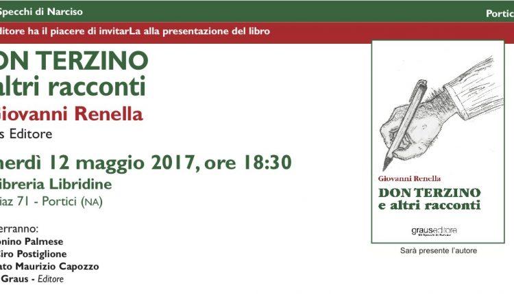 """Portici. Don Tonino Palmese e il Senatore Cuomo presentano il libro di Giovanni Renella """"Don Terzino e altri racconti"""" presso la libreria """"Libridine"""""""