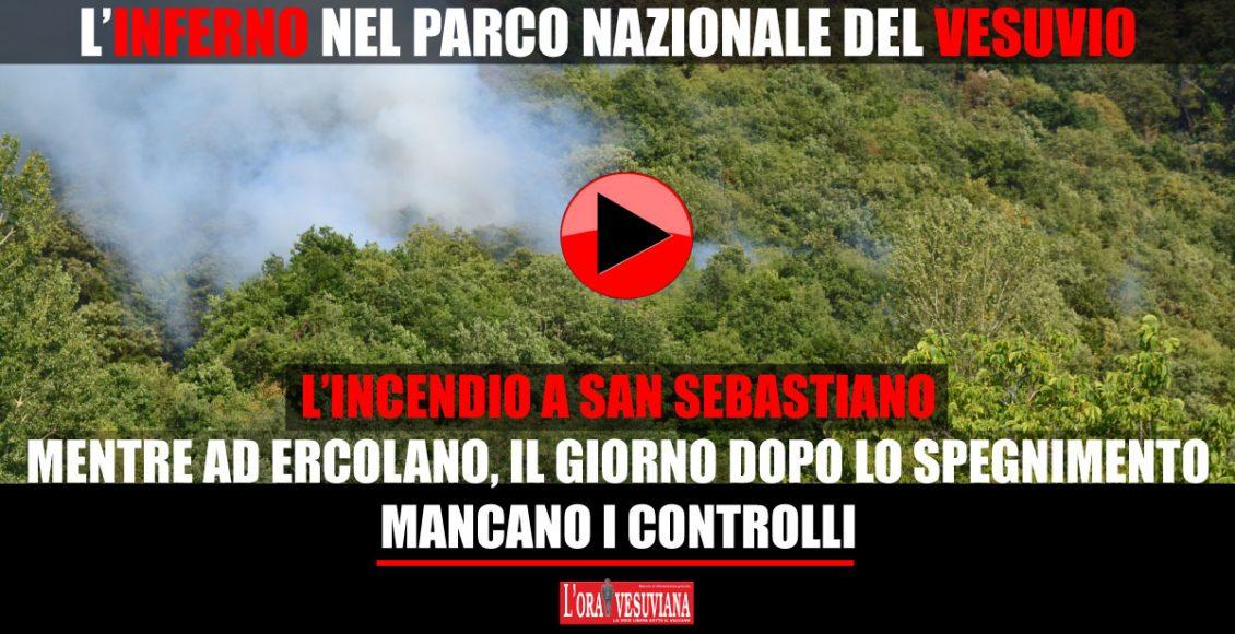 """L'INFERNO NEL PARCO NAZIONALE DEL VESUVIO – Le fiamme a San Sebastiano arrivano a ridosso di un ex discarica autorizzata mentre il comune di Ercolano dice """"ECOBALLE"""""""
