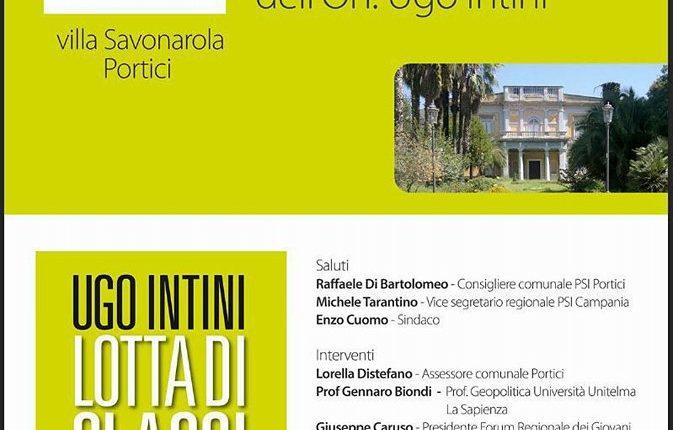 LOTTA DI CLASSI A PORTICI – L'on. del PSI, Ugo Intini, presenta il suo libro a Villa Savonarola