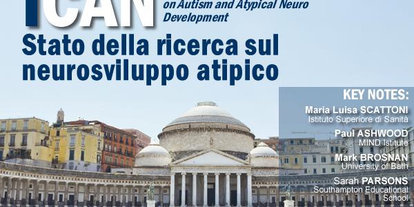 I-CAN 2017: a Napoli, il Convegno su Autismo, Neuroscienze e tecnologie assistive