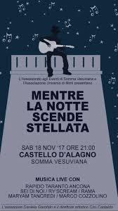 """A Somma Vesuviana """"Mentre la notte scende stellata"""", serata dedicata alla musica dal vivo nel Castello d'Alagno"""