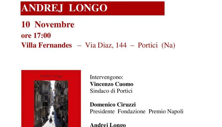 Sbarca a Portici il Premio Napoli 2017- Interverranno lo scrittore Andrej Longo e il sindaco Vincenzo Cuomo