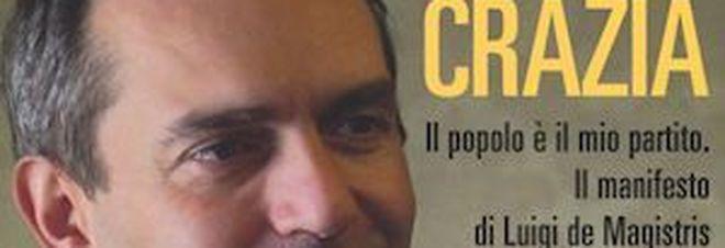 De Magistris presenta domani a Roma «Demacrazia», il suo libro-manifesto