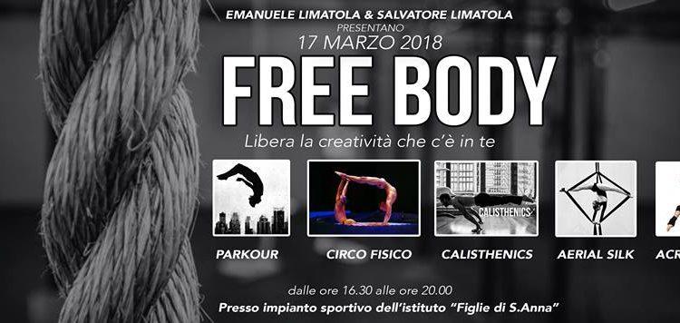 """Un nuovo volto dello sport in provincia: sabato 17 marzo arriva """"FREE BODY"""""""