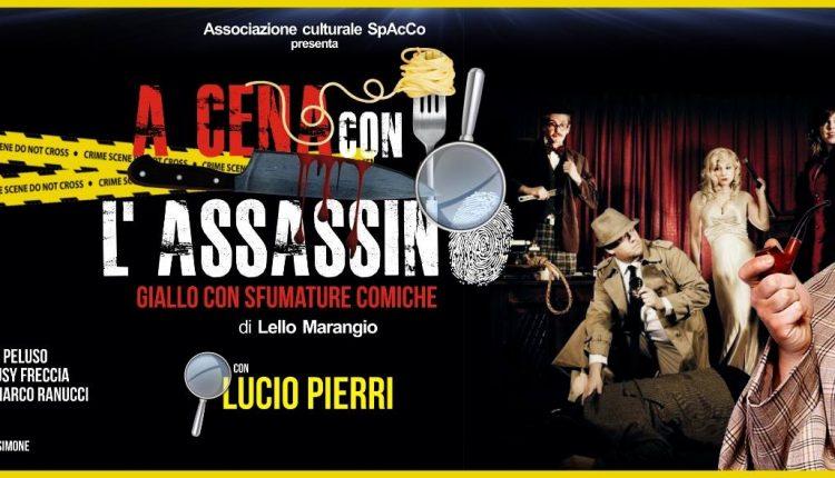 """A Somma Vesuviana si """"cena con l'assassino"""" al Teatro Summarte"""