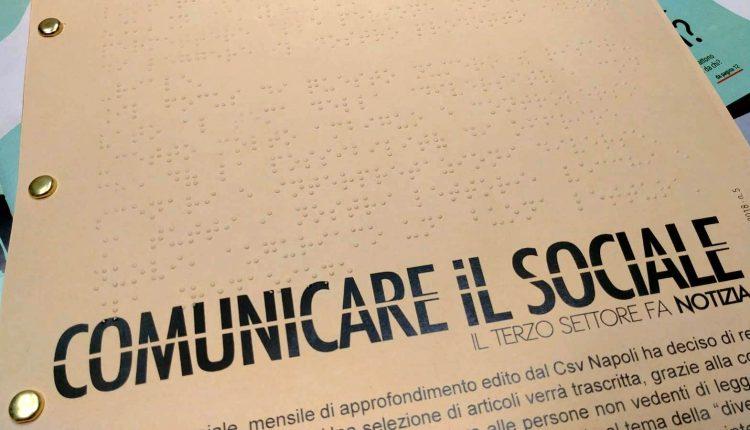 CSV Napoli, al via la rivista Comunicare il Sociale in versionebraille e presentazionedella campagna #diventavolontario