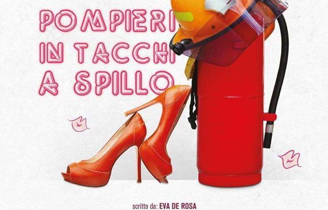 """Tornano Le Maschere del Vesuvio e al Teatro Re nasone di San Sebastiano al Vesuvio dal 21 al 24 giugno porteranno in scena """"Pompieri in tacchi a Spillo"""""""