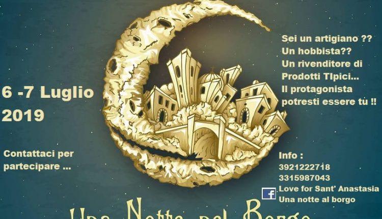 LOVE FOR SANT'ANASTASIA – Tutto pronto per la seconda edizione di Una notte al Borgo, tra musiche ed enogastronomia
