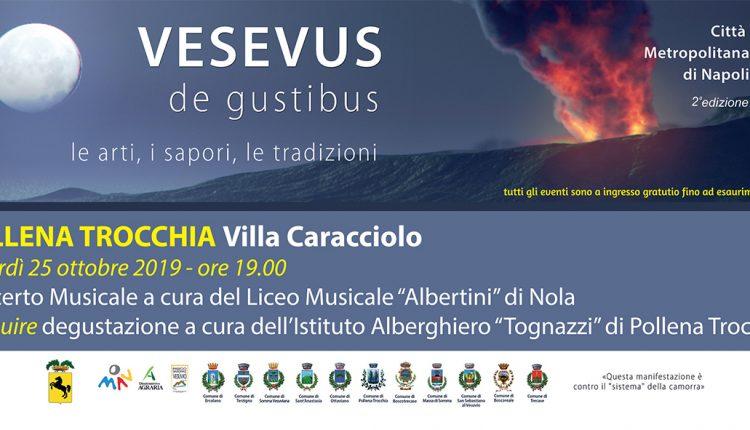 Vesevus de Gustibus fa tappa a Pollena Trocchia: appuntamento questa sera per la manifestazione che coniuga sapori e musica