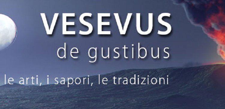Vesevus de Gustibus: incontro tra eccellenze gastronomiche, musica e arte, note di gusto nei comuni del Parco Nazionale del Vesuvio