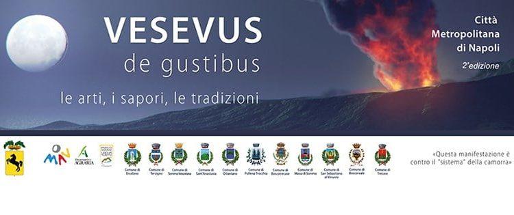 Vesevus de Gustibus: appuntamento a San Giuseppe Vesuviano e Massa di Somma.appuntamento venerdì 6 e sabato 7 dicembre 2019 con la rassegna dedicata al gusto e alla musica
