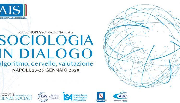 XII Congresso Nazionale AIS – Associazione Italiana di SociologiaSociologia in Dialogo: algoritmo, cervello, valutazione