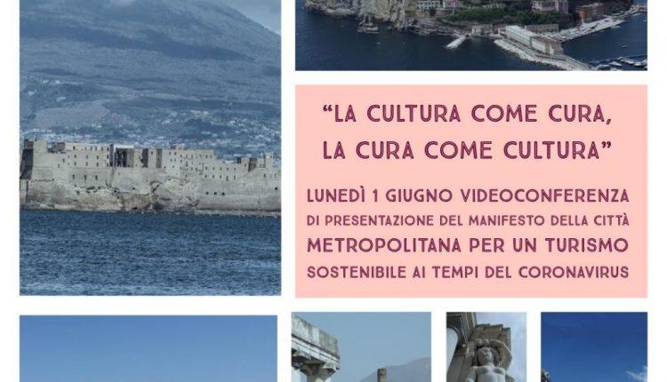 """""""La Cultura come cura, la cura come Cultura"""": dal 1 giugno videoconferenza di presentazione del Manifesto della Città Metropolitana per un turismo sostenibile ai tempi del coronavirus"""