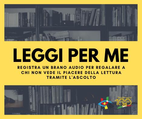 GOOD NEWS – IO 'PRESTO' LA MIA VOCE A TE CHE NON VEDI: La campagna 'Leggi per Me' promossa dall'Unione Italiana Ciechi