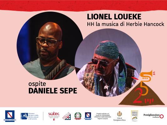 IL POMIGLIANO JAZZ IN STREAMING   – La musica di Herbie Hancock con Lionel Loueke in concerto con special guest il sassofonista e compositore partenopeo Daniele Sepe