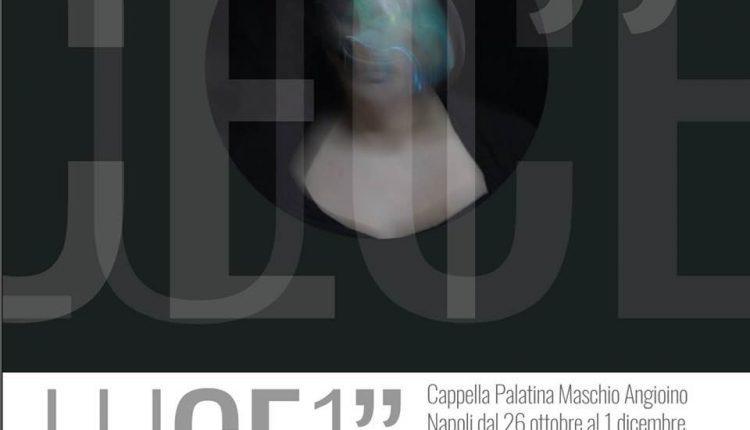 """Dal 26 ottobre al Maschio Angioino di Napoli: Assunta Saulle""""LUCE 1"""""""