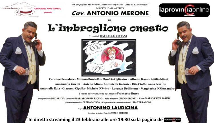 """Omaggio a Nino Taranto, in streaming """"L'imbroglione onesto"""" di Antonio Merone"""