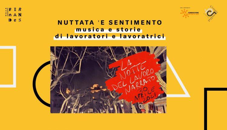 """L'ottava edizione de""""La Notte del Lavoro Narrato""""fa tappa aPortici con la rete associativa di Villa Fernandesper celebrare il lavoro ben fatto"""