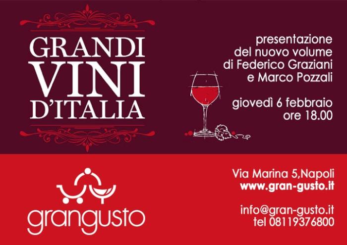 Grandi vini d'Italia, il nuovo volume di Federico Graziani e Marco Pozzali arriva a Napoli