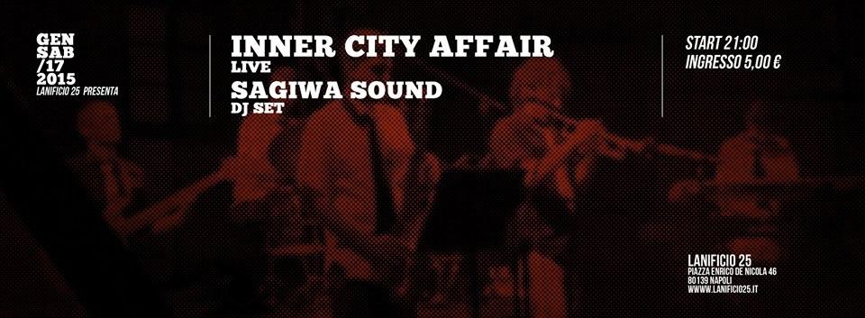Sabato 17 gennaio, al Lanificio 25, le sonorità jazz e funk e i ritmi ska e reggae della band napoletana, Inner City Affair