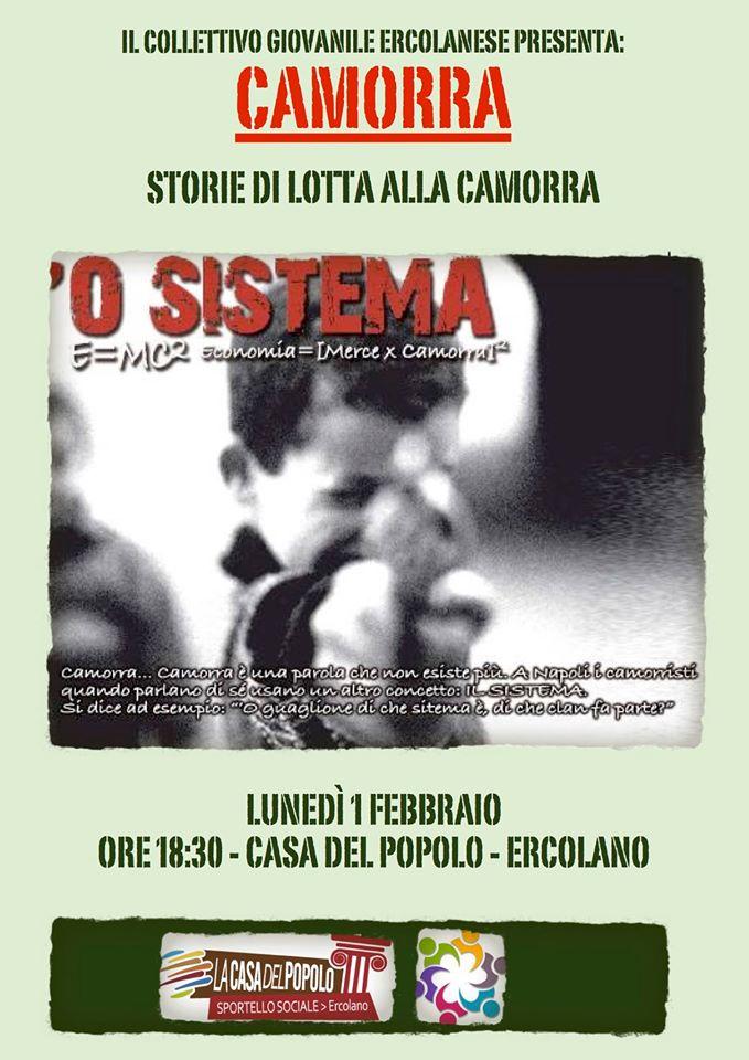 O' Sistema : storie di lotta alla Camorra: questo pomeriggio al circolo Fidasc di Ercolano