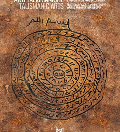 Nel nome di Dio Omnipotente. Pratiche di scrittura talismanica dal Nord della Nigeria: dal 7 maggio nella Cappella Palatina del Maschio Angioino di Napoli